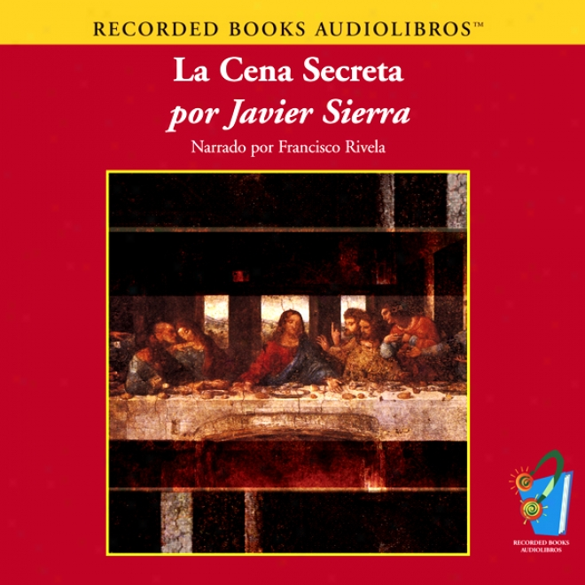 La Cena Secrsta (texto Completo) [the Secret Dinner ] (unabridged)