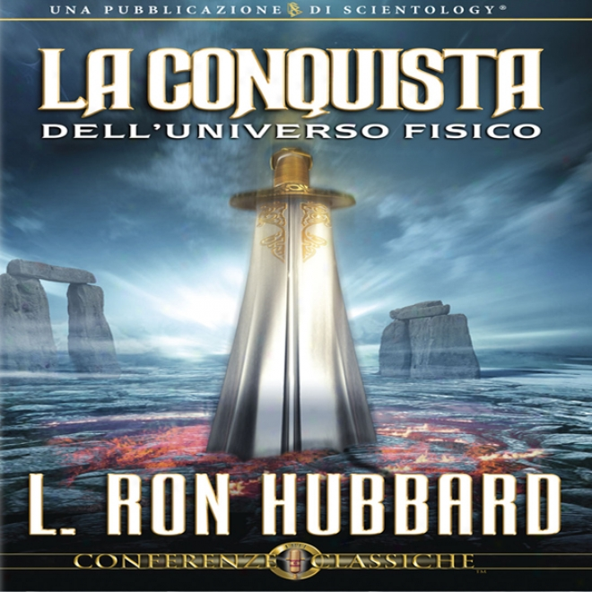 La Conquista Dell'universo Fisico [conquest Of The External Universe] (unabridged)