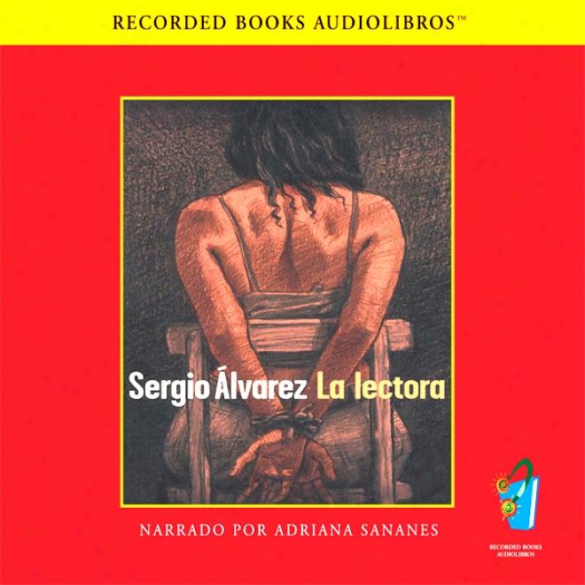 La Lectora [the Reader (texto Completo)]