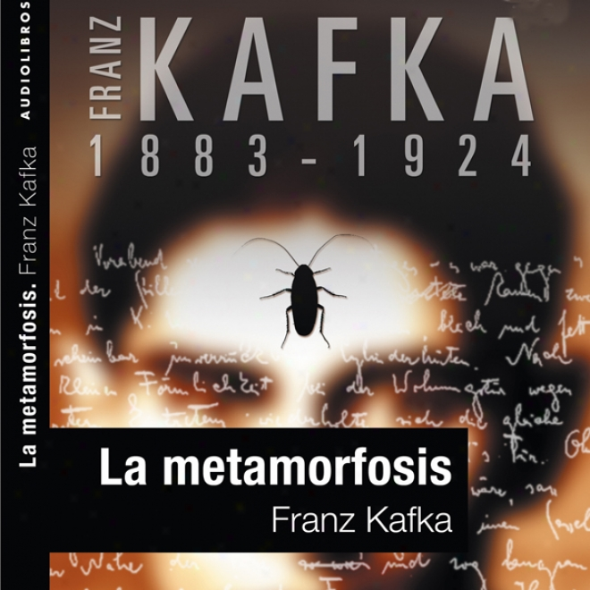 La Metamorfosis [the Metamorphossi] (unabridged)