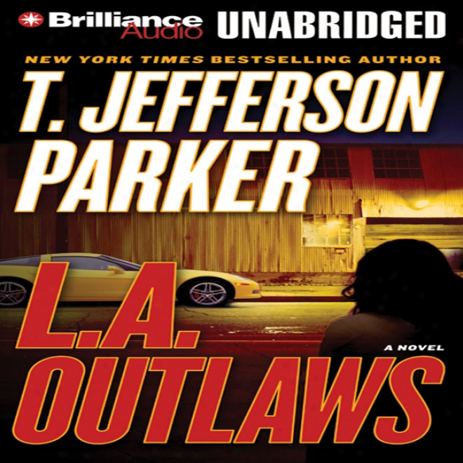 L.a. Outlaws: A Charlie Hood Novel #1 (unabridged)