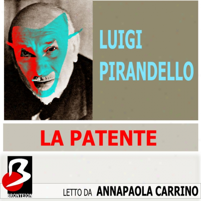 La Patente [the License] (unagridged)