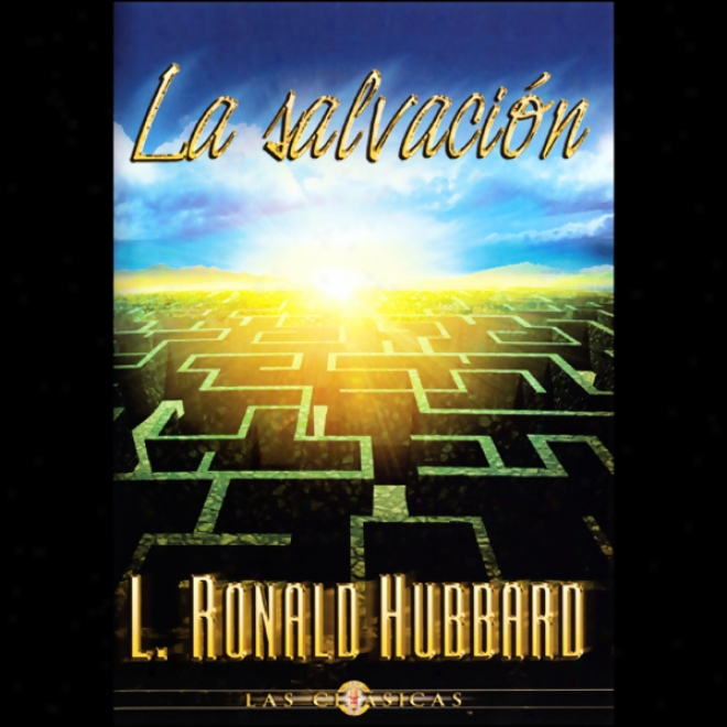 La Salvacion (salvation) (unabridged)