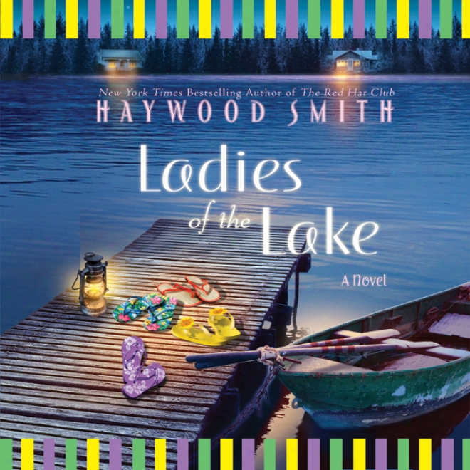 Ladies Of The Lake (unabridged)