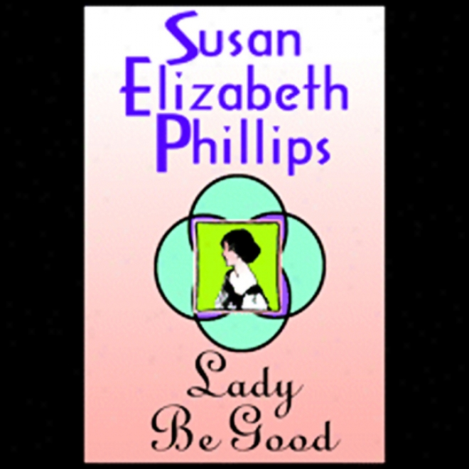 Lady Be Good (unabridged)