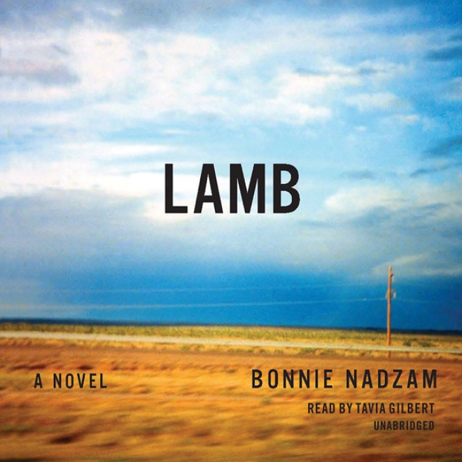 Lamb: A Novel (unabridged)