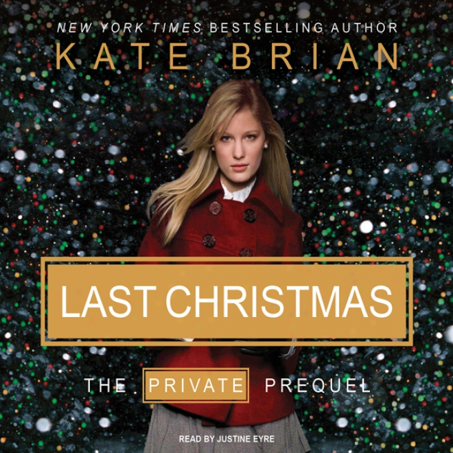 Last Christmas: The Private Prequel (unabridged)