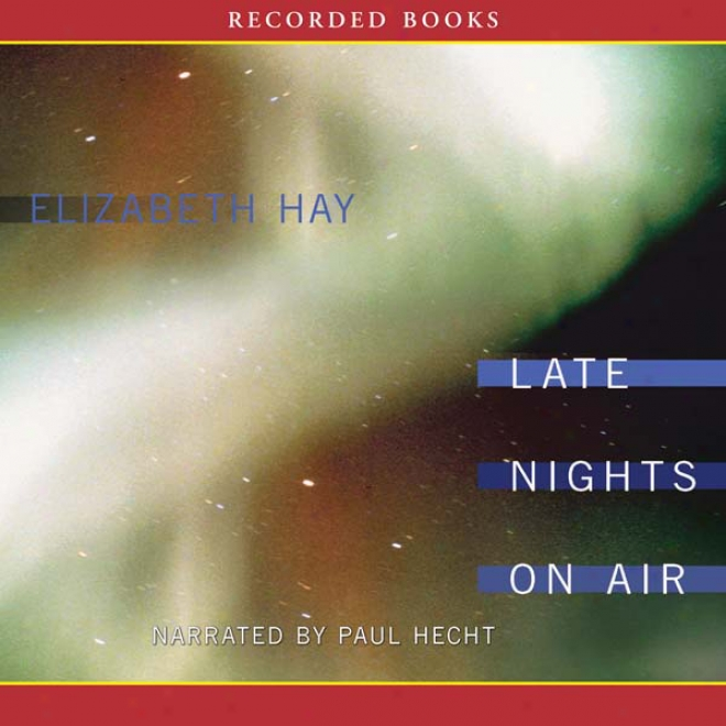 Late Nights On Air (unabridged)