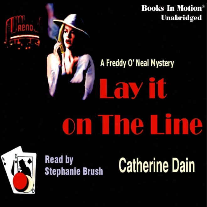 Lay It On The Line (unabridged)