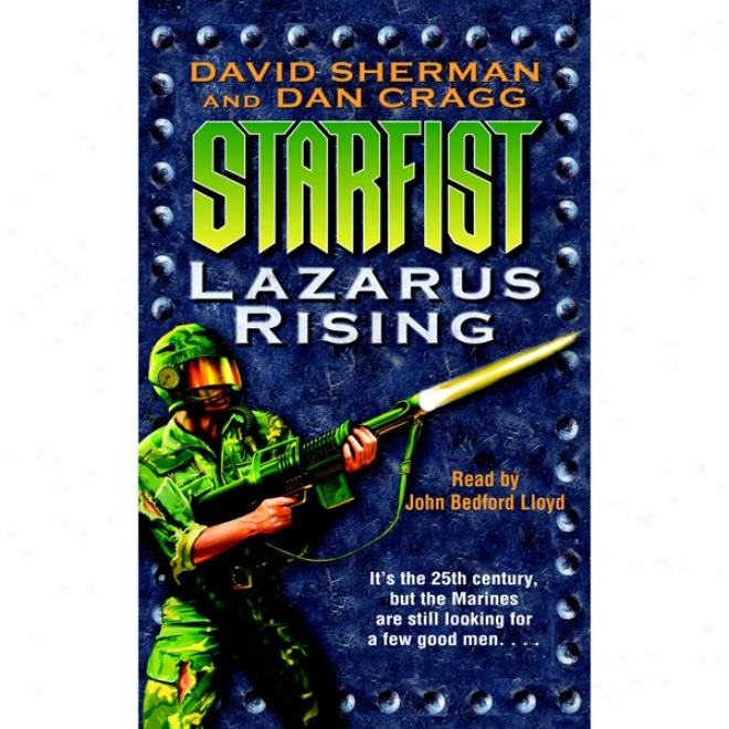 Lazarus Rising: Starfist: Book 9