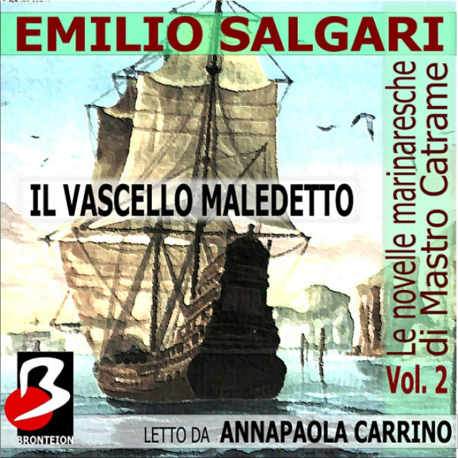 Le Novelle Marinaresche [the Sailor's Tales] Vol. 02: Il Vascello Maledetto (unabridged)