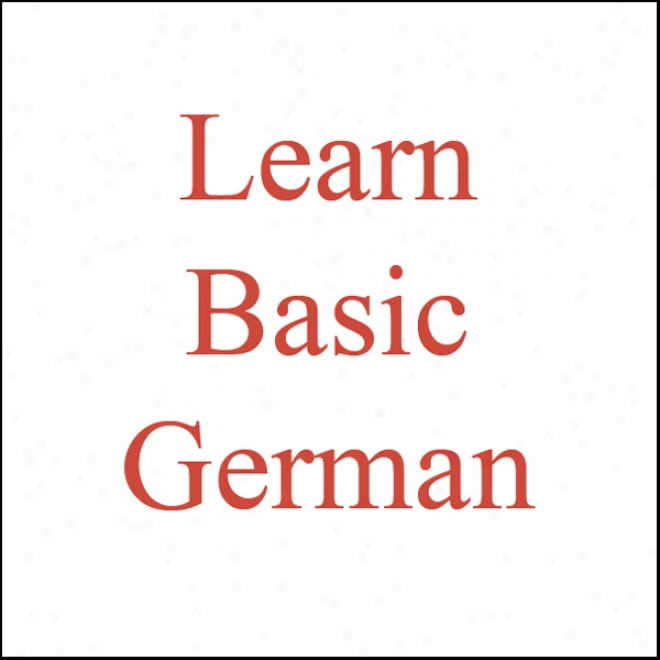 Learn Basic German (unabridged)
