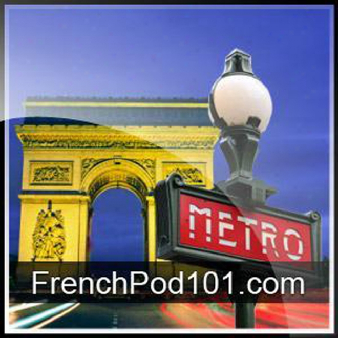 Learn French - Level 7: Intermediate French, Volume 1: Lessons 1-25 (unabridged)