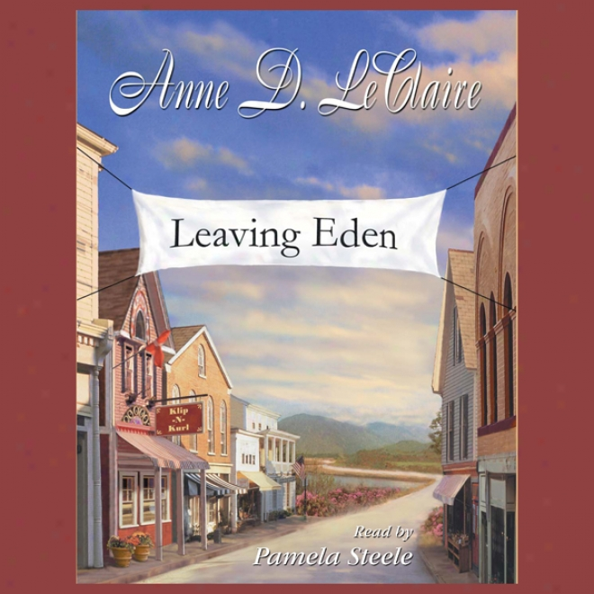 Leaving Eden (unabridged)
