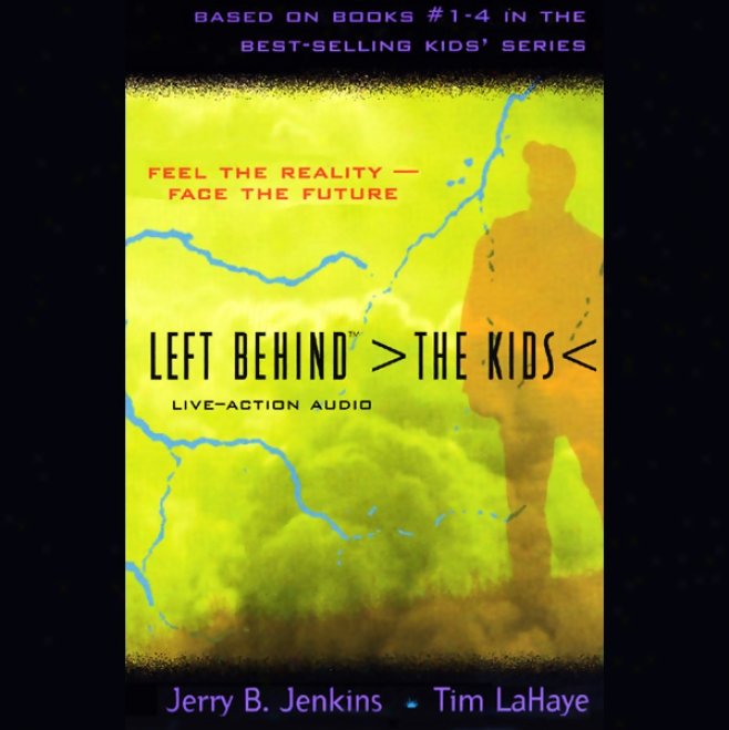 Left Behind: The Kids Live-action, Volume 1