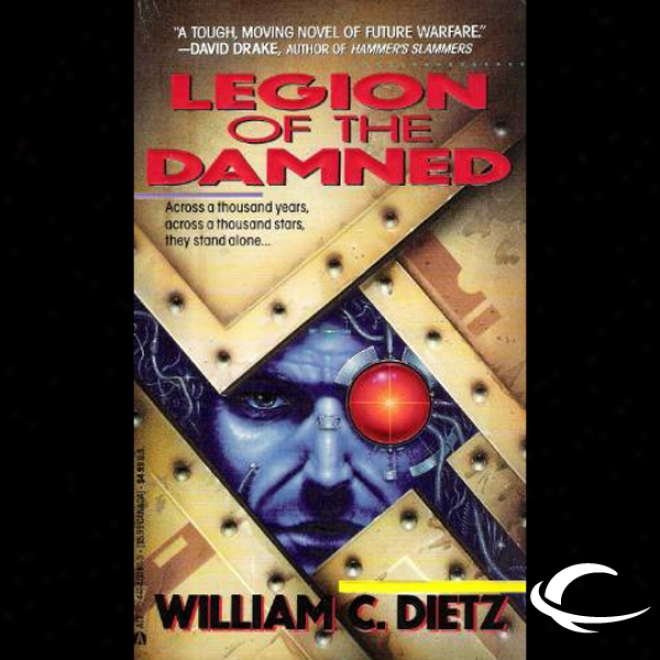 Legion Of The Damned: Legion Of The Damned, Book 1 (unabridged)