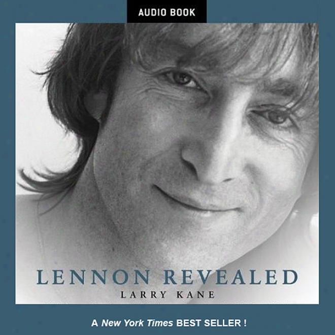 Lennon Revealed (unabridged)