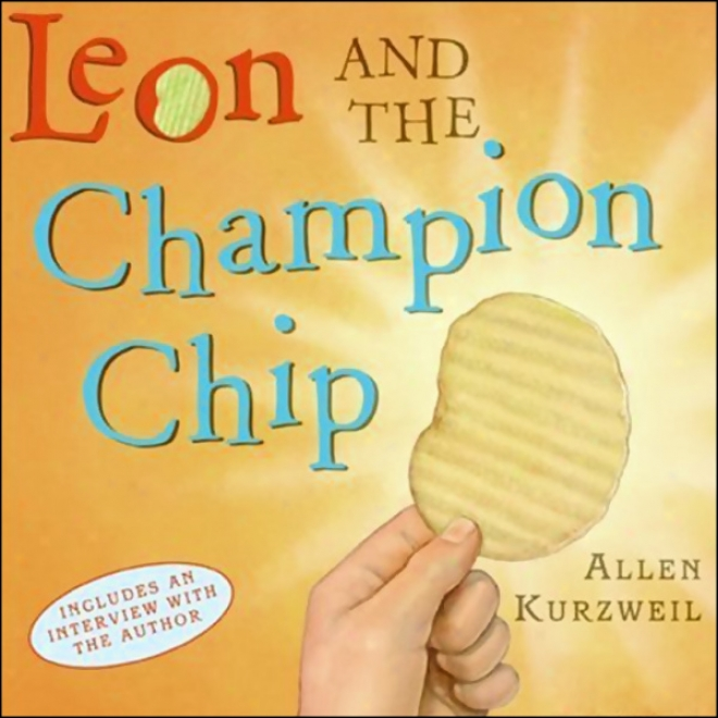 Leon And The Champion Chip (unabridged)