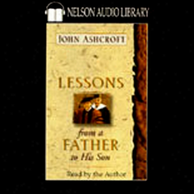 Lessons From A Fathe5 To His Son