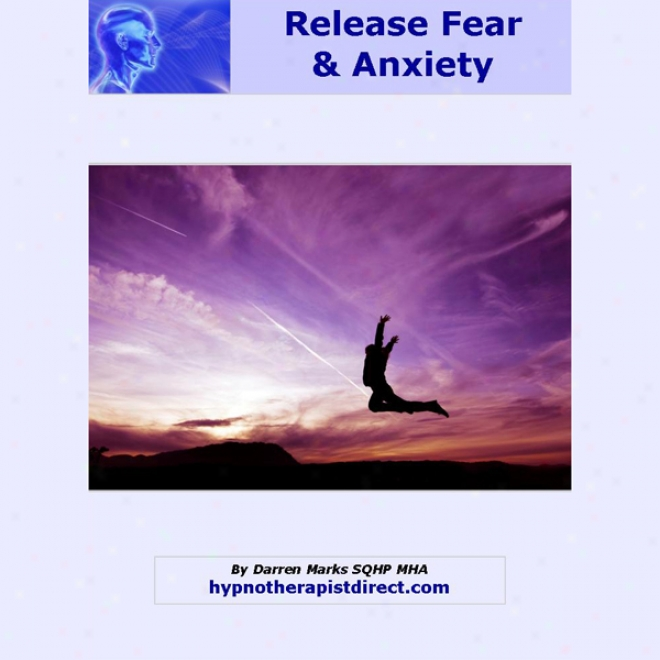 Let Go Of Fear: Remain Calm And In Control No Matter Life Throws At Yoi (unabridged)