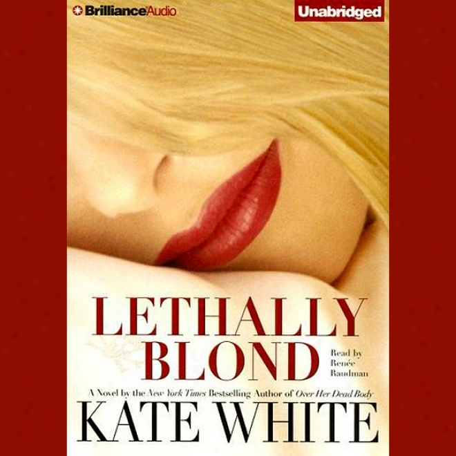 Lethally Blond: Bailey Weggins #5 (unabridged)