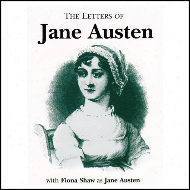 Letters Of Jane Austen (unabridged)