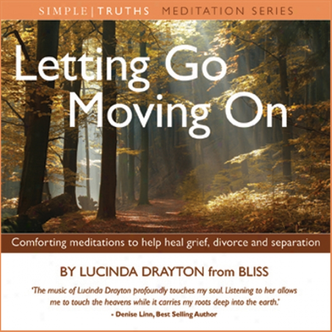 Letting Go, Moving On (unabridged)