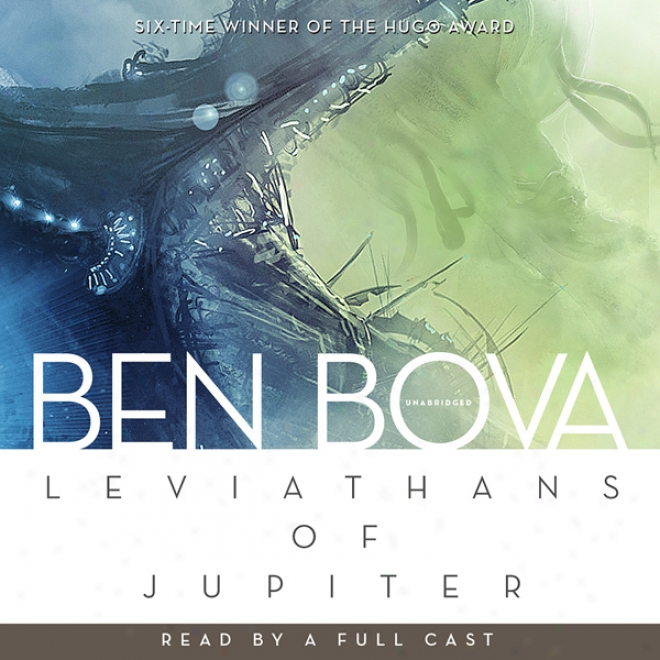 Leviathans Of Jupiter: The Grand Journey Series (unabridged)