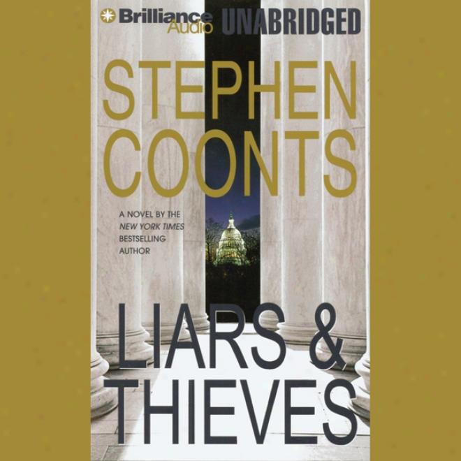 Liars & Thieves (unabridged)
