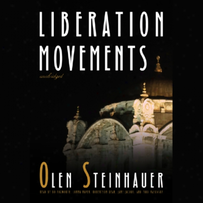 Liberation Movements (unabridged)