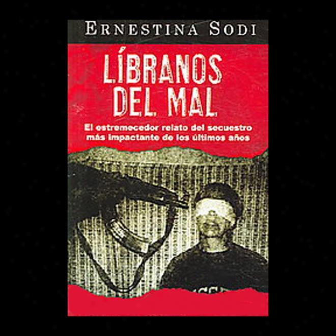 Libranos Del Mal [save Us From Wrong] (unabridged)