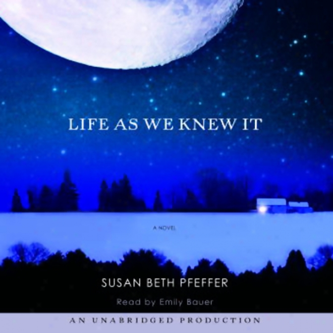 Life As We Knew It: A Novel (unabridged)