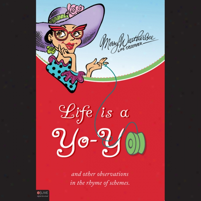 Life Is A Yo-yo (unabridged)