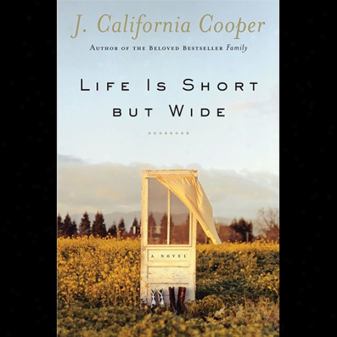 Life Is Short But Wide (unabridged)
