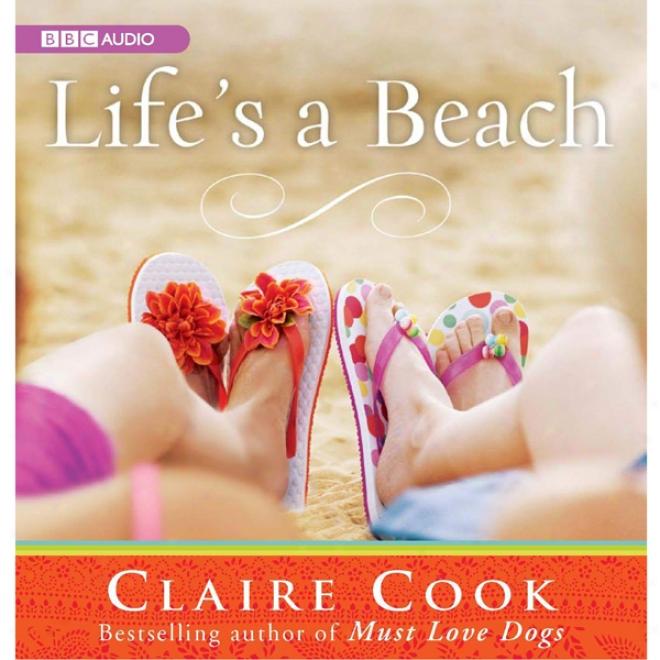 Life's A Beach (unabridged)