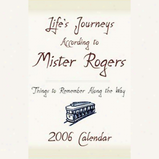 Life's Journeys According To Mister Rogers: Things To Remember Along The Way (unabridged)