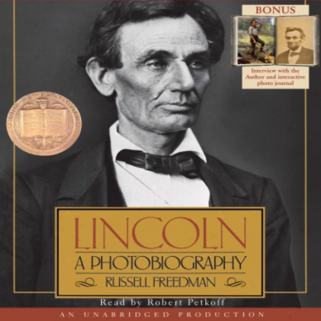 Lincoln: A Pho5obiography (unabridged)