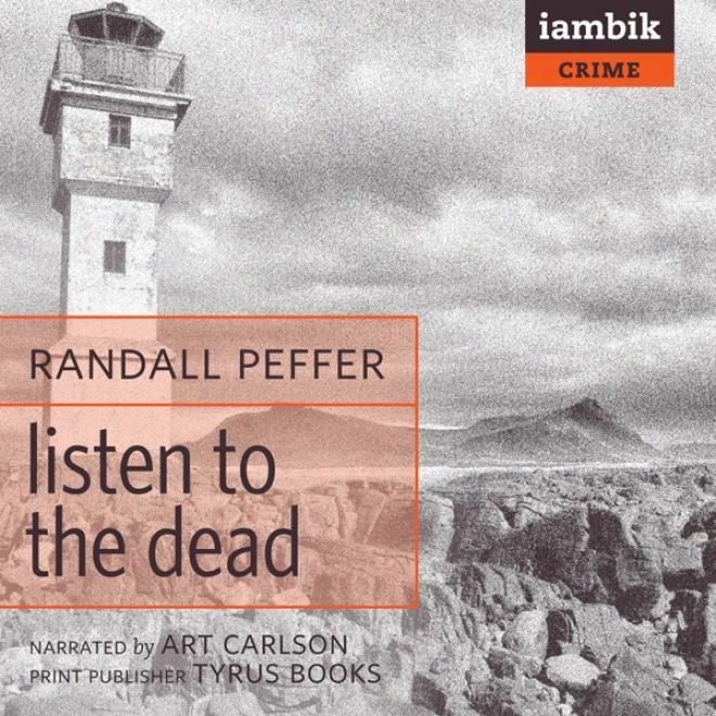 Hearken To The Dead (unabridged)