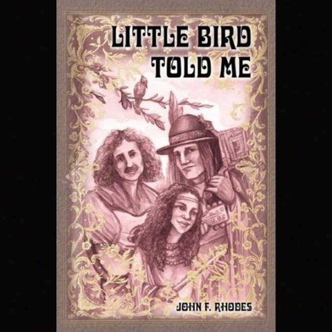 Little Bird Told Me: Tragddy And Triumph Of An Avant-garde Couple (unabridged)