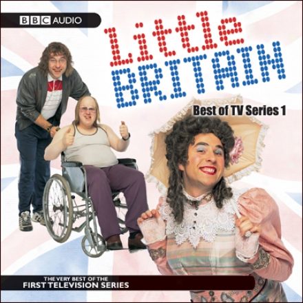 Little Britain: Utmost Of Tv Series 1
