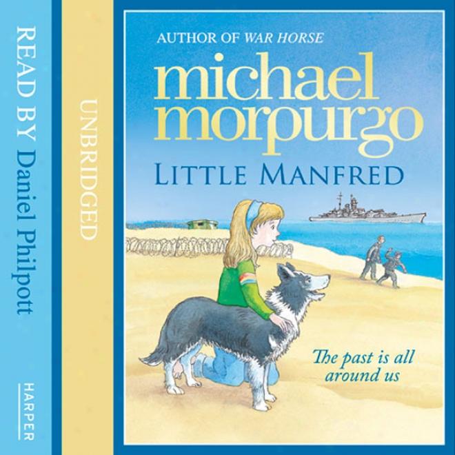 Little Manfred (unabridged)