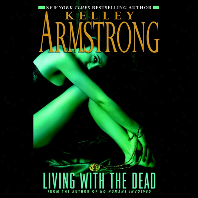 Living With The Dead: Women Of The Otherworld, Book 9 (unabridged)
