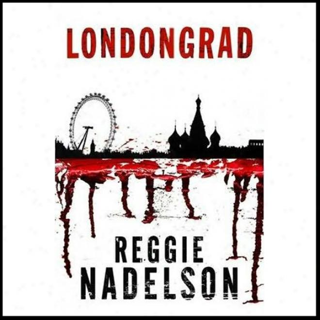 Londongrad: An Artie Cohen Mystery (unabridged)