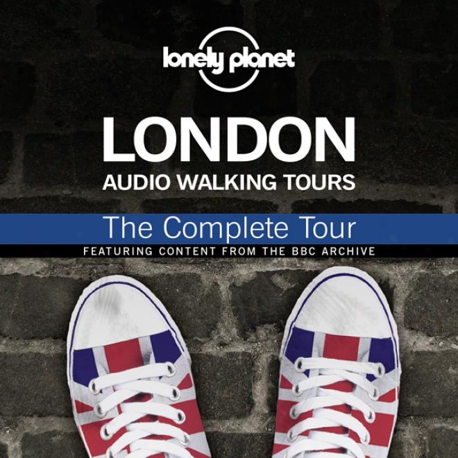 Apart Planrt Audio Walking Tours: London: The Complete Journey (unabridged)