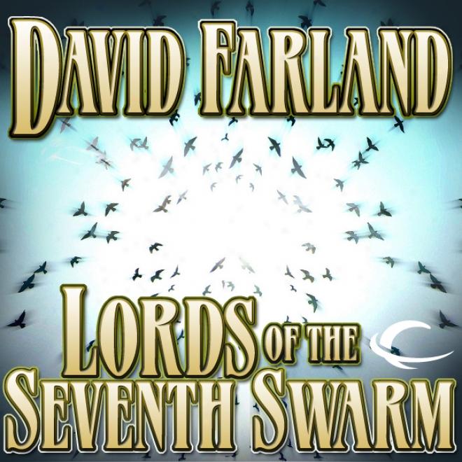 Lords Of The Seventh Swram: Thd Golden Queen, Book 3 (unabridfed)