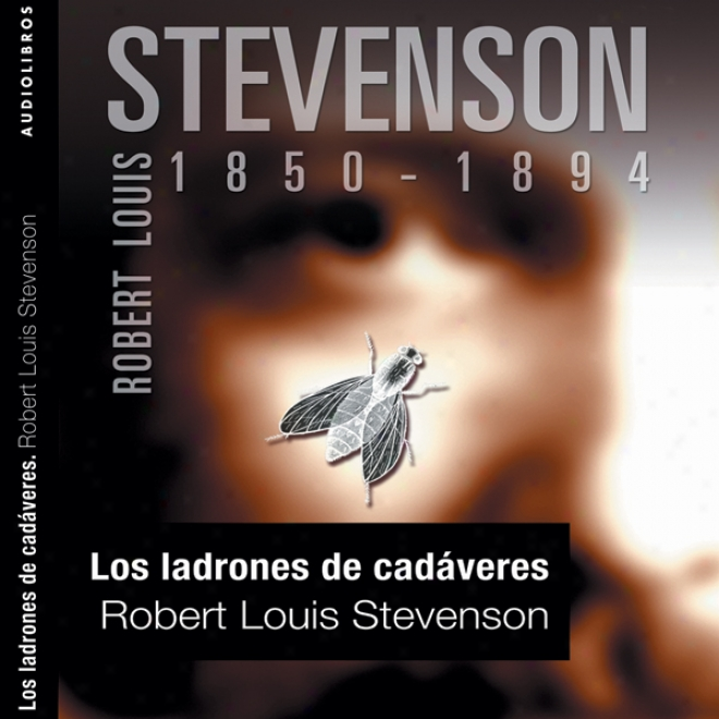 Los Ladrones De Cadaveres [the Body Snatcher] (unabridged)