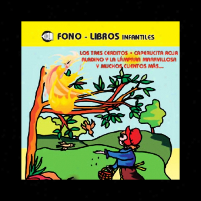 Los Tres Cerditos Y Muchos Cuentos Mas Volume 4 [the Three Little Pigs And Many More Stories, Volume 4]