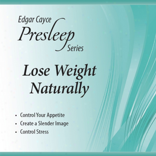 Lose Weight Naturally: Edgar Cayce Presleel Series (unabridged)