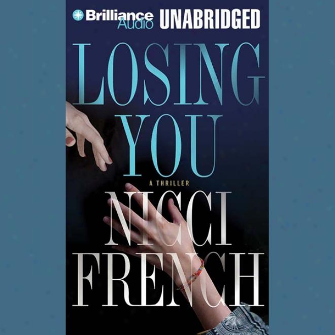 Losing You (unabridged)