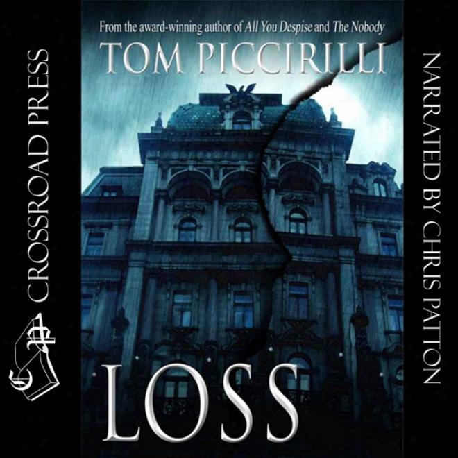 Loss (unabridged)